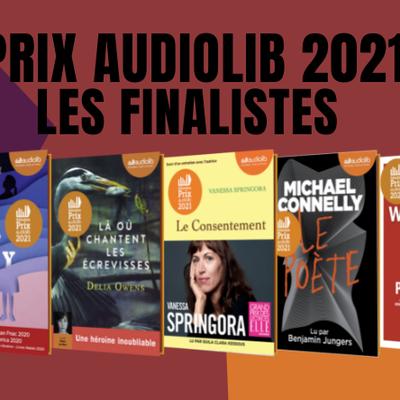 Prix Audiolib 2021, les 5 finalistes sont : ...