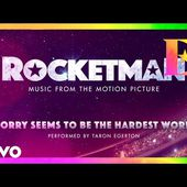 """Cast Of """"Rocketman"""" - Sorry Seems To Be The Hardest Word (Visualiser)"""