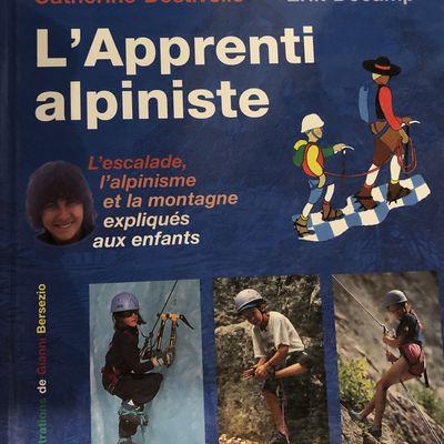Le musée virtuel de l'escalade: L'apprenti alpiniste dédicacé par Catherine Destivelle