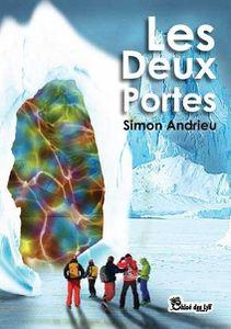 """Christine Brunet a lu """"Les deux portes"""" de Simon Andrieu"""