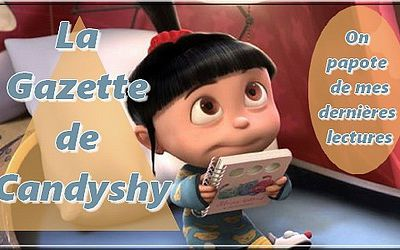 Gazette de Candyshy #122 | Romance contemporaine & Historique, Thriller