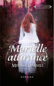 The Clann tome 2 : Mortelle Attirance