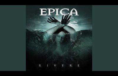"NOUVEAU SINGLE D'EPICA ""Rivers"""