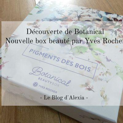 Crash Test Botanical : Une nouvelle box de chez Yves Rocher
