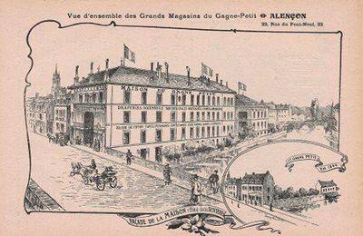 Les grands magasins d'Alençon : le Gagne-Petit (1)