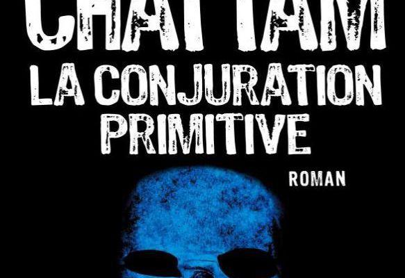 La conjuration primitive, de Maxime Chattam
