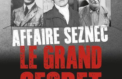 Affaire Seznec : Le grand secret. Le très mauvais livre d'Anne-Sophie Martin
