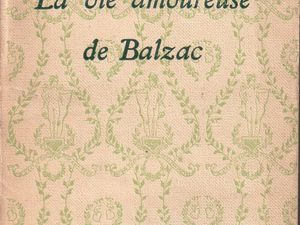"J.-H. Rosny aîné ""La Vie amoureuse de Balzac"" (Flammarion - 1930) [Version 2]"