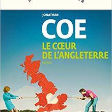 Le coeur de l'Angleterre - Jonathan Coe