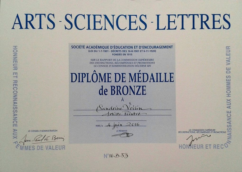 Distinction : Diplôme de Médaille de Bronze, reçu de la Société Académique des Arts-Sciences-Lettres, Paris, 2016.