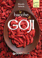 Marcella Valverde: Le Bacche di Goji
