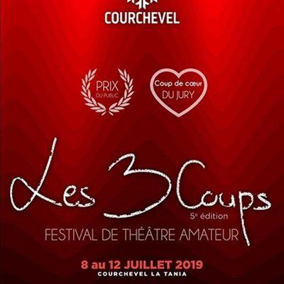 Les 3 Coups Festival de Théâtre amateur Courchevel / La Tania