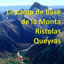Tourisme vallée du QUEYRAS : Camp de base de la Monta (camping du Chardonnet - RIstolas)