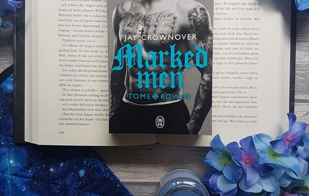 Marked Men, tome 5 : Rowdy - Jay Crownover