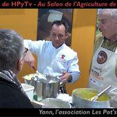 Les Rencontres de HPyTv :: #19 Les Pot's Chefs au Salon de l'Agriculture (Mars 2020)