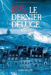 Chronique de Le dernier Deluge de David Emton