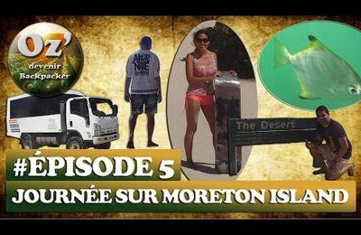 #Episode 5 - One Day on Moreton Island