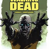Walking Dead Comics Compagnon - Site sur la Science-fiction et le Fantastique
