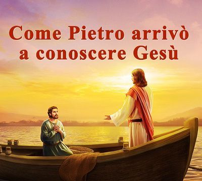 Come Pietro arrivò a conoscere Gesù