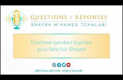 Crachoter pendant la prière pour faire fuir Sheytan