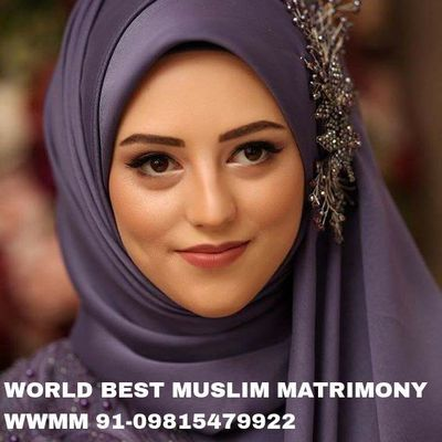 WELCOME TO THE WORLD OF MUSLIM MATRIMONY 91-09815479922 WWMM