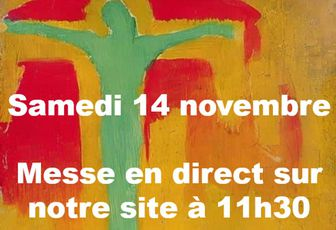 MESSE SAMEDI 14 NOVEMBRE EN DIRECT