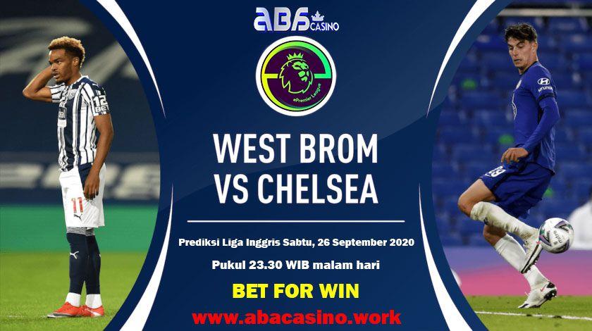 Prediksi Liga Inggris Westbrom vs Chelsea Sabtu 26 September 2020