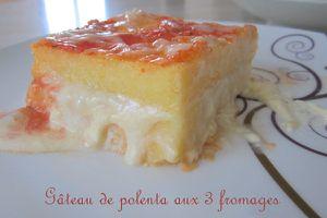Gâteau de polenta aux 3 fromages