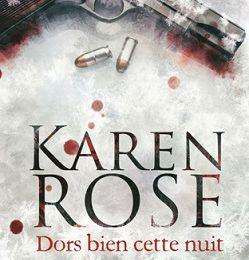 Dors bien cette nuit de Karen Rose