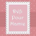 Défi Mamie - les toutes dernières cartes !