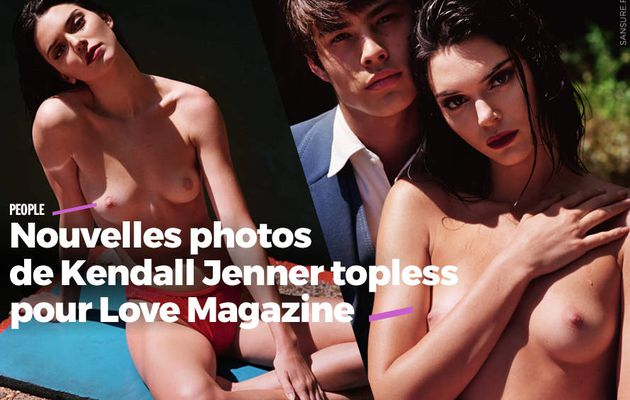 Nouvelles photos de Kendall Jenner topless pour Love Magazine (photos) #LOVE20