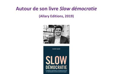 """Un café virtuel de David Djaïz autour de son livre """"Slow démocratie"""" le 26 janvier"""