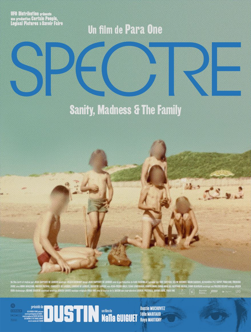 Spectre (Sanity, Madness and The Family) + Dustin (BANDE-ANNONCE) Le 20 octobre 2021 au cinéma