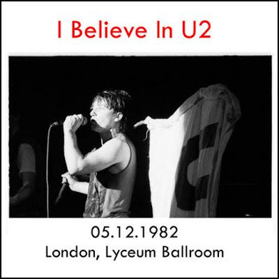 U2 -Pre-War Tour - 05/12/1982 -Londres  Angleterre -Lyceum Ballroom #1