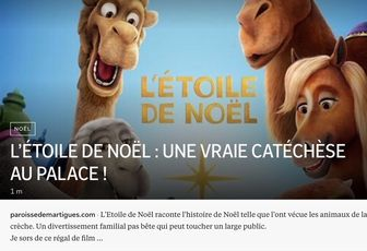 'L'ÉTOILE DE NOËL' : UNE VRAIE CATÉCHÈSE AU PALACE !