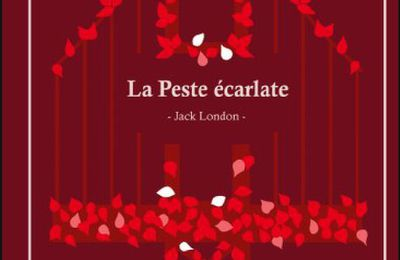 *LA PESTE ÉCARLATE* Jack London* Beta Publisher* par Martine Lévesque*