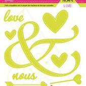 FDSDL017 : LOT DE 8 DIES LOVE Fée du Scrap