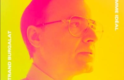Nouveau Son: L'Homme Idéal Bertrand Burgalat (Yuksek Radio Edit)