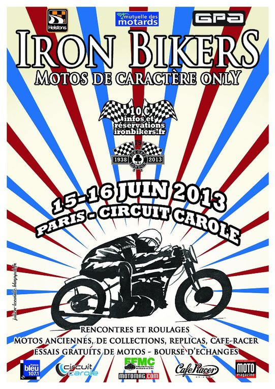 IRON BIKERS 15/16 juin 2013 Carole Démonstration moto anciennes, de collection et cfé racer Photos paddocks