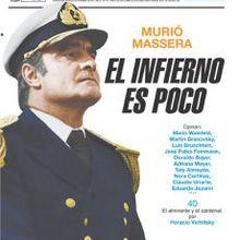 """""""EL INFIERNO ES POCO"""" (Recopilación de los artículos aparecidos hoy en """"Pagina 12"""" de Argentina sobre la muerte del dictador Massera)"""