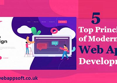Top 5 Principles of Modern Web App Development