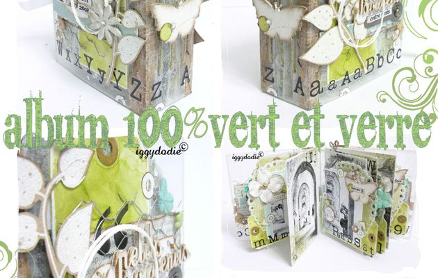 Kit-Atelier Album 100% Vert et Verre