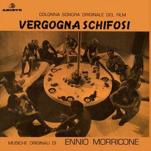1969 - Ennio Morricone sur Vergogna schifosi