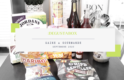 What's in the :Degusta Box : septembre 2020 - Saine & gourmande