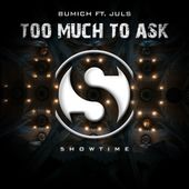 Bumich ft. JulS - Too Much To Ask [DEEP HOUSE] by 5howtime Music