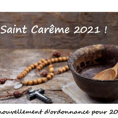 Saint Carême : renouvellement d'ordonnance pour 2021