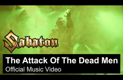 "Nouveau clip de SABATON - ""THE ATTACK OF THE DEAD MEN"" - LOUD TV Webzine - Webzine - Clip"