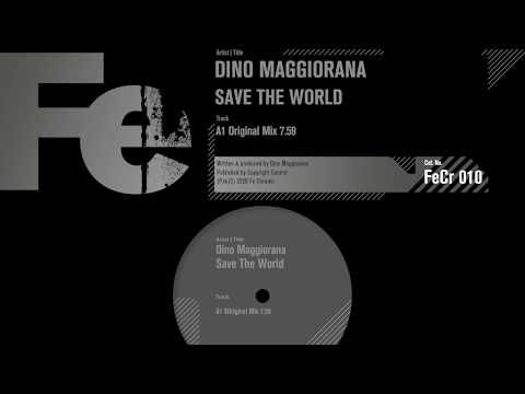 Dino Maggiorana - Save The World