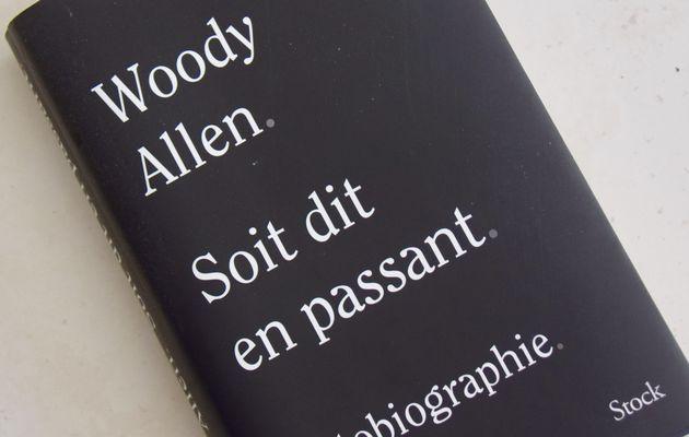 Lire ou ne pas lire: Soit dit en passant de Woody Allen ?