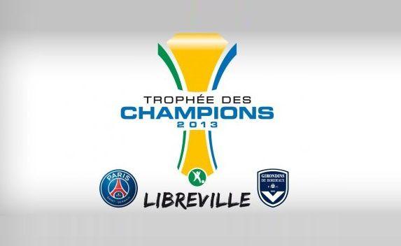 Trophée des Champions 2013 : PSG/Bordeaux le 3 août sur BeiNSport